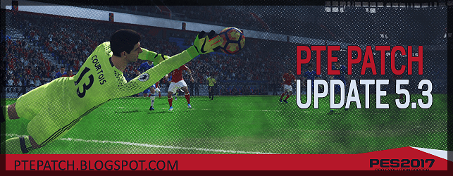 (PES 2017) PTE Patch 5.3 : Download + Install